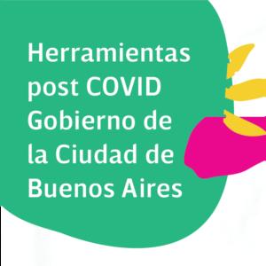 Herramientas post COVID G.C.B.A