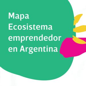 Ecosistema Emprendedor en Argentina